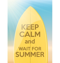 Vacation design keep calm and wait for summer vector