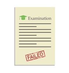 Examination paper with failed stamp vector