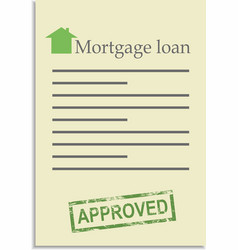 Mortgage loan document with approved stamp vector