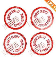 Rubber stamp highest quality - - eps10 vector