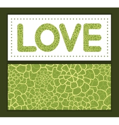 Abstract green natural texture love text vector