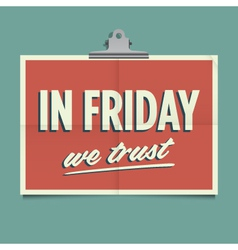 In friday we trust vector