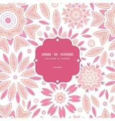 Pink abstract flowers frame seamless pattern vector
