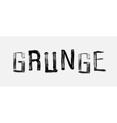 The word grunge handwritten grunge brush stroked vector