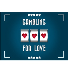 Love gambling vector