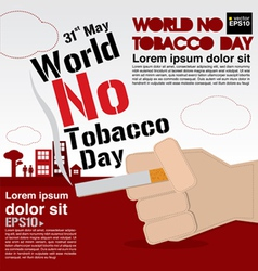 May 31st world no tobacco day vector