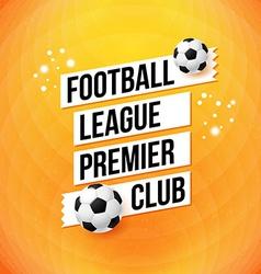 Soccer football poster bright orange background vector