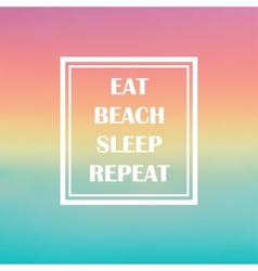 Quote summer beach vector