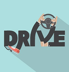 Drive with steering wheel in hand typography vector