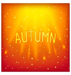 Sunny sparkling autumn inscription vector