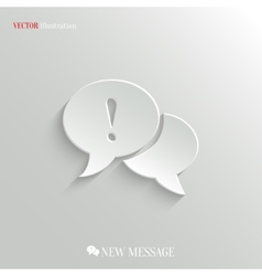 Speech bubble attention icon - web background vector