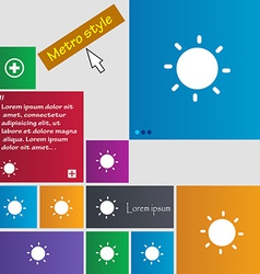 Sun icon sign metro style buttons modern interface vector
