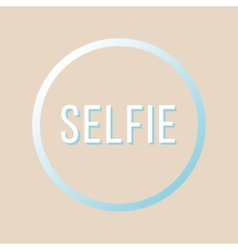 Inscription selfie in gradient circle vector