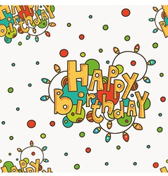 Seamless pattern with happy birthday greetings vector