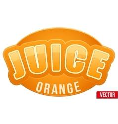 Label for orange juice bright premium design vector