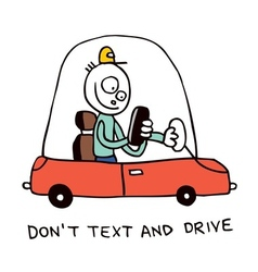 Dont text and drive vector