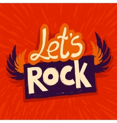 Lets rock poster vector