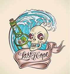 Last hope - sailors tattoo design vector