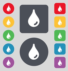 Water drop icon sign a set of 12 colored buttons vector