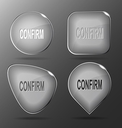 Confirm glass buttons vector