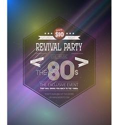 Retro 1980s revival vintage party poster neon vector