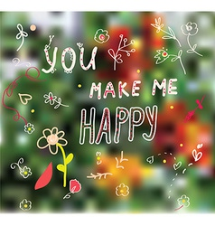 You make me happy greeting card vector