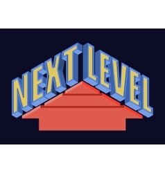 Next level t-shirt typography vector