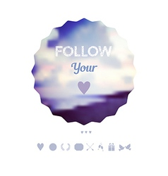 Follow your heart decoration greeting card travel vector