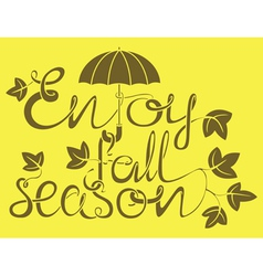 Enjoy fall season vector