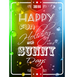 Happy summer poster with a colorful background vector