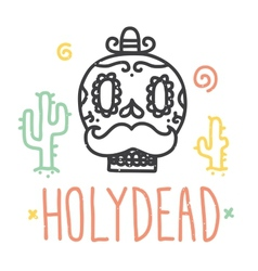 Holy dead sugar skull vector