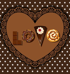 Bake goods and dessert in word of love shape vector