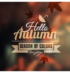 Creative graphic message for your autumn design vector