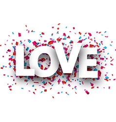 Paper love confetti sign vector