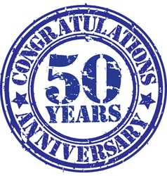 Congratulations 50 years anniversary grunge rubber vector