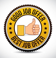 Job offer emblem vector