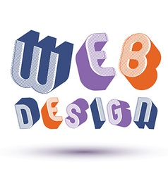 Web design advertising phrase made with 3d retro vector