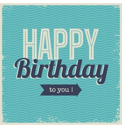 Vintage retro happy birthday card with fonts vector