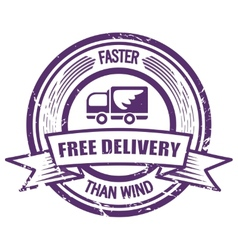 Grunge faster than the wind delivery stamp vector