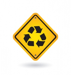 Yellow sign with recycle symbol vector