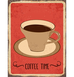 Retro metal sign coffee time vector