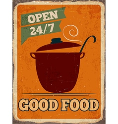 Retro metal sign good food vector