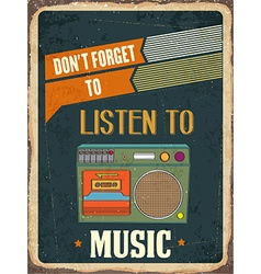 Retro metal sign listen music vector