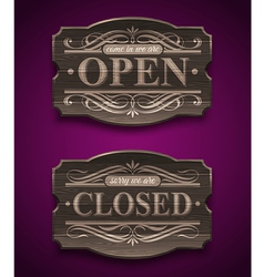 Open and closed wooden ornate vintage signs vector
