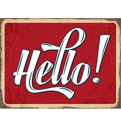 Retro metal sign hello vector