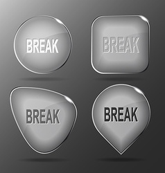 Break glass buttons vector