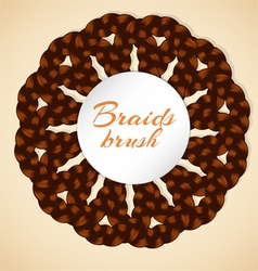 Frame made from realistic brawn braids vector
