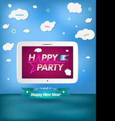 Poster happy party and happy new year with tablet vector