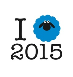 I love 2015 year sticker card or print on t-shirt vector