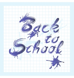Back to school text with ink stains vector